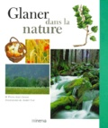 André Vial et Pierre-Jean Corson - Glaner dans la nature.