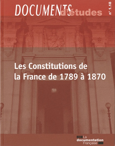 André Vibert-Vichet - Les Constitutions de la France de 1789 à 1870.
