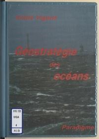 André Vigarié - Économie maritime et géostratégie des océans.