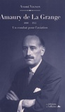 André Vignon - Amaury de La Grange (1888-1953) - Un combat pour l'aviation.
