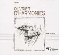 André Villeneuve - Ouvrier d'harmonies.