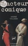 André Villiers et Robert Mauzi - L'acteur comique.