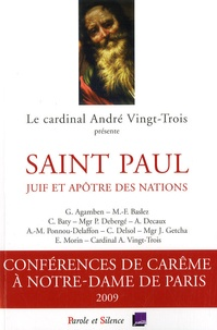 André Vingt-Trois - Saint Paul, juif et apôtre des nations.