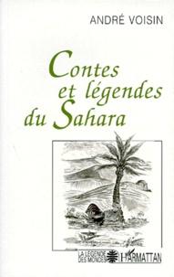 André Voisin - Contes et légendes du Sahara.
