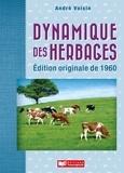 André Voisin - Dynamique des herbages.