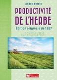 André Voisin - La productivité de l'herbe.