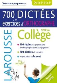 André Vulin - 700 dictées et exercices d'orthographe - Spécial collège de la 6e à la 3e.