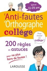 André Vulin - L'anti-faute d'orthographe collège.