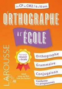 Télécharger des livres audio sur un ipod L'Orthographe à l'école en francais RTF ePub par André Vulin 9782035973054