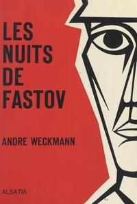 André Weckmann - Les nuits de Fastov.