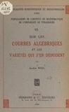 André Weil - Sur les courbes algébriques et les variétés qui s'en déduisent.