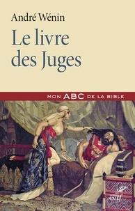 André Wénin - Le livre des Juges.
