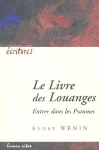 Le livre des louanges. Entrer dans les psaumes.pdf