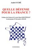 André Yché - Quelle défense pour la France ?.