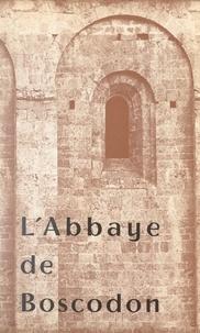 André-Yves Dautier et Françoise Gattefossé - L'abbaye de Boscodon.