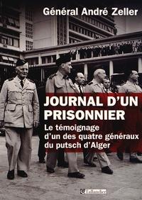 Journal dun prisonnier - Le témoignage dun des quatre généraux du putsch dAlger 1961-1966.pdf