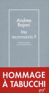 Andrea Bajani - Me reconnais-tu ?.