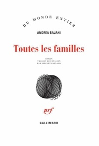 Andrea Bajani - Toutes les familles.