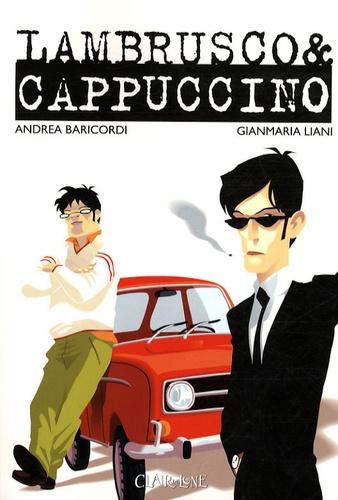 Andrea Baricordi et Gianmaria Liani - Lambrusco et Cappuccino.