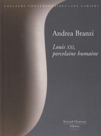 Andrea Branzi - Louis XXI, porcelaine humaine.