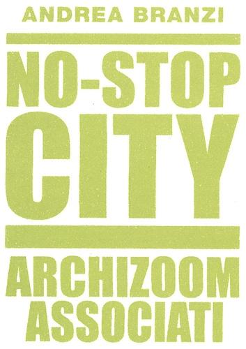 Andrea Branzi - No-Stop City - Archizoom Associati.
