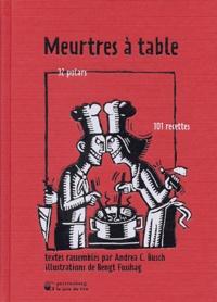 Deedr.fr Meurtres à table - 32 polars, 101 recettes Image