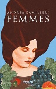 Andrea Camilleri - Femmes.