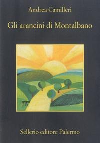 Andrea Camilleri - Gli arancini di Montalbano.