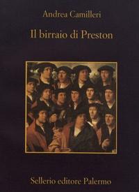 Andrea Camilleri - Il birraio di Preston.