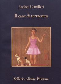 Andrea Camilleri - Il cane di terracotta.