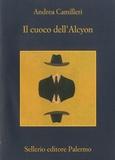Andrea Camilleri - Il cuoco dell'Alcyon.