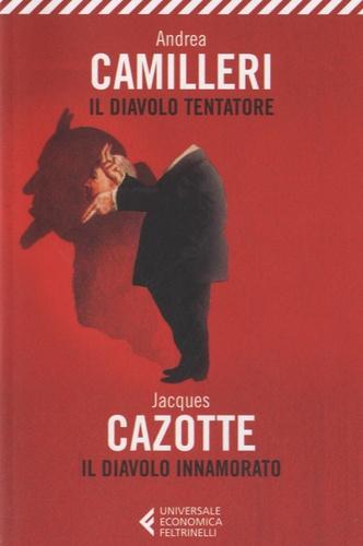 Andrea Camilleri - Il diavolo tentatore - Il diavolo innamorato.