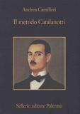 Andrea Camilleri - Il metodo Catalanotti.