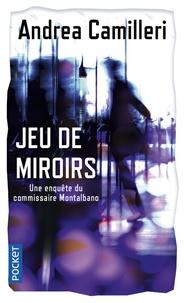 Andrea Camilleri - Jeu de miroirs.