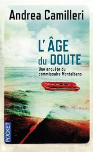 Andrea Camilleri - L'âge du doute.