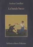 Andrea Camilleri - La banda Sacco.