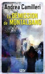 Andrea Camilleri - La démission de Montalbano.
