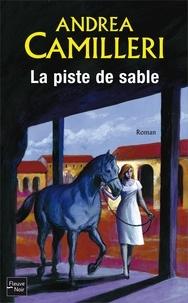 Andrea Camilleri - La piste de sable.