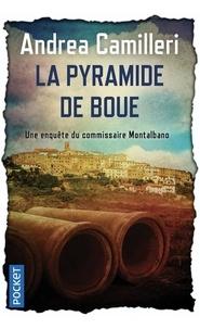 Andrea Camilleri - La pyramide de boue.