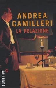 Andrea Camilleri - La relazione.