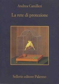 Andrea Camilleri - La rete di protezione.
