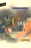 Andrea Camilleri - Le Coup du Cavalier.