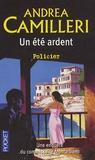 Andrea Camilleri - Un été ardent.