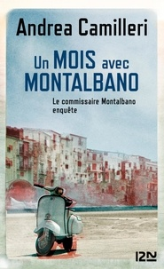 Andrea Camilleri - Un mois avec Montalbano.
