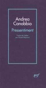 Andrea Canobbio - Pressentiment.