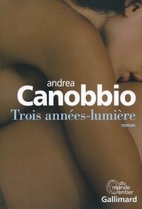 Andrea Canobbio - Trois années lumière.