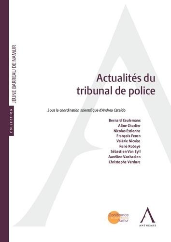 Andrea Cataldo - Actualités du tribunal de police.