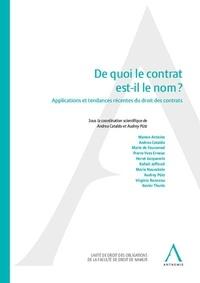 Andrea Cataldo et Audrey Pütz - De quoi le contrat est-il le nom ? - Applications et tendances récentes du droit des contrats.