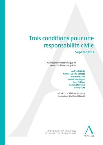 Andrea Cataldo et Audrey Pütz - Trois conditions pour une responsabilité civile - Sept regards.