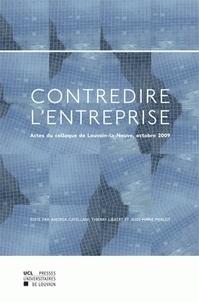 Andrea Catellani - Contredire l'entreprise - Actes du colloque de Louvain-la-Neuve, 23 octobre 2009.